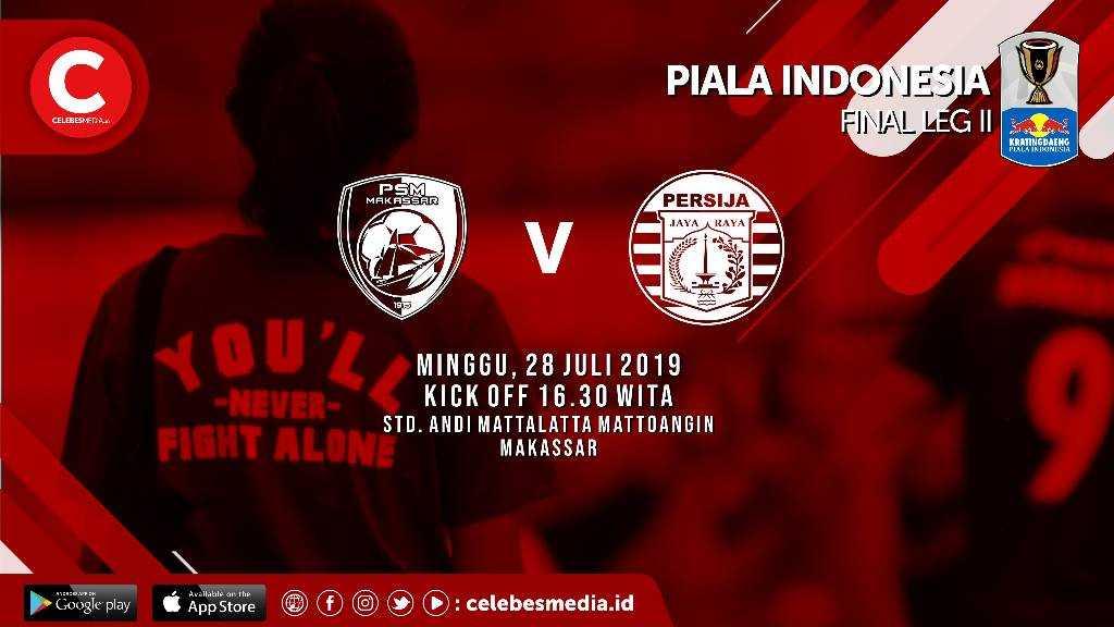 Final Piala Indonesia Tiket Vip Selatan Psm Vs Persija Ludes